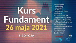 Kurs Fundament 26 maja 2021 – zaproszenie na 5 edycję!